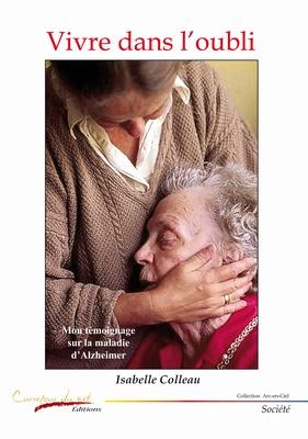 """Découvrez le livre """"Vivre dans l'oubli"""" d'Isabelle Colleau"""