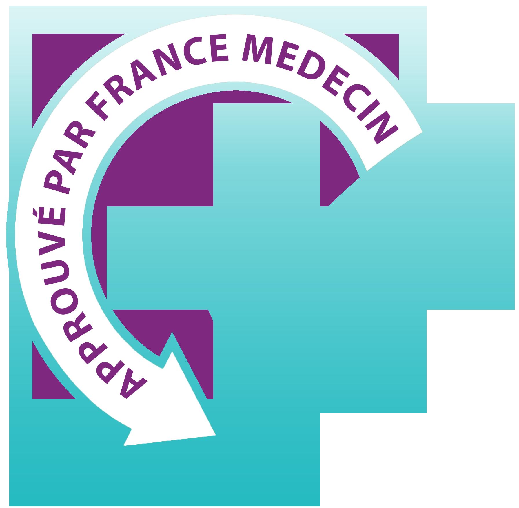 Approuvé par FRANCE MEDECIN