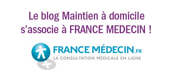 Le blog Maintien à domicile s'associe à France Medecin : posez-vos questions gratuitement !
